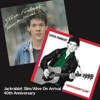 Steve Forbert - Jackrabbit Slim / Alive On Arrival