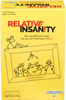 Relative Insanity Crazy Runs in Family - Relative Insanity Your Can Pick Your Nose But