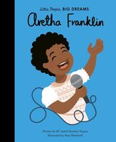 Vegara, Maria Isabel Sanchez - Aretha Franklin: Little People, Big Dreams