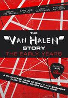 Van Halen - Van Halen Story: The Early Years