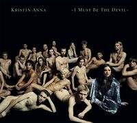 Anna / Anna - I Must Be the Devil