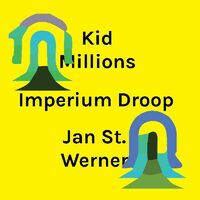 Kid Millions / St.Jan Werner - Imperium Droop [Colored Vinyl] [Limited Edition] (Purp) (Wht) [Download Included]