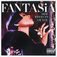Fantasia - Side Effects Of You