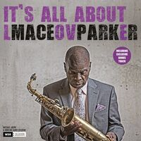 Maceo Parker - It's All About Love (Bonus Track) [180 Gram] [Remastered]