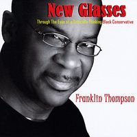 Franklin Thompson - New Glasses