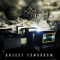 Vicious Head Society - Abject Tomorrow