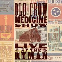 Old Crow Medicine Show - Live At The Ryman [LP]