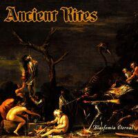 Ancient Rites - Blasfemia Eternal [Limited Edition Transparent Orange LP]