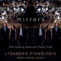 Lysander Piano Trio - Mirrors