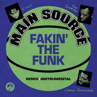 Main Source - Fakin' The Funk (Remix) / Fakin' The Funk (Instrumental)