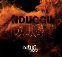 Rafiki Jazz - Nduggu Dust (Uk)