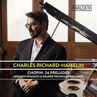 Charles Richard-Hamelin - 24 Preludes