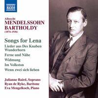 Mendelssohn / Baird / Mengelkoch - Songs For Lena