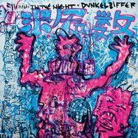 Dunkelziffer - In The Night