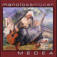 Manolo Sanlucar - Medea (Spa)