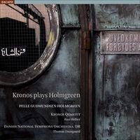 K Riisager - Kronos Plays Holmgreen