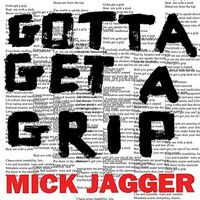 Mick Jagger - Gotta Get A Grip / England Lost [CD Single]