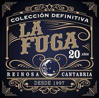 La Fuga - Coleccion Definitiva - 20 Anos