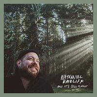 Nathaniel Rateliff & The Night Sweats - & It's Still Alright