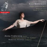 Anna Fedorova - Rachmaninov: Piano Concerto No.1; Rhapsody on a Theme of Paganini
