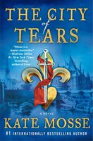 Kate Mosse - The City of Tears: A Novel