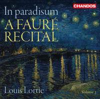 LOUIS LORTIE - Faure Recital 2