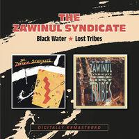 Zawinul Syndicate - Black Water / Lost Tribes (Uk)