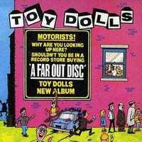 Toy Dolls - A Far Out Disc (Reis)