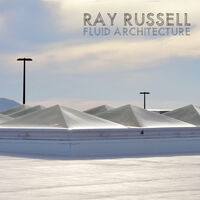 Ray Russell - Fluid Architecture