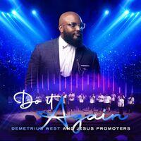 Demetrius West - Do It Again