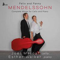 Mendelssohn / Marosi / Walker - Complete Works for Cello &Pian