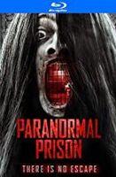 Paranormal Prison - Paranormal Prison