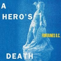 Fontaines D.C. - Hero's Death [Clear Vinyl]