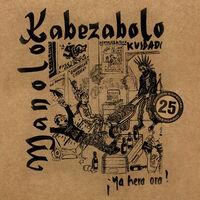 Manolo Kabezabolo - Ya Hera Ora (Spa)