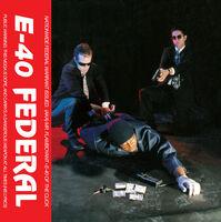 E-40 - Federal [LP]