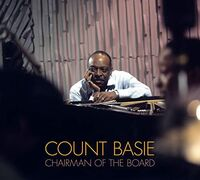 Count Basie - Chairman Of The Board [Limited Edition] [Digipak] (Spa)