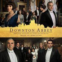 Downton Abbey [TV Series] - Downton Abbey (Original Motion Picture Soundtrack)