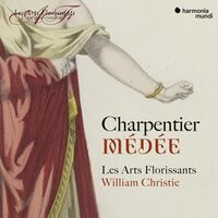 Les Arts Florissants / William Christie - Medee