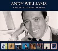 Andy Williams - Eight Classic Albums