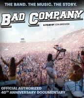 Bad Company - Bad Company: Official Authorized 40th Anniversary