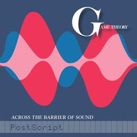 Game Theory - Across The Barrier Of Sound: Postscript [LP]