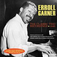 Erroll Garner - Classic Trio Recordings 1949