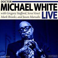 Dr. Michael White - Dr. Michael White Live