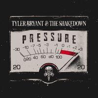 Tyler Bryant & The Shakedown - Pressure [Red LP]