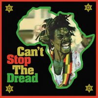 Cant Stop The Dread Original Compilation / Var - Can't Stop The Dread: Original Compilation / Var