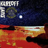 Saint Karloff - Interstellar Voodoo [Deluxe] [Limited Edition]