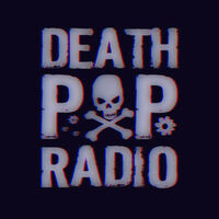 Death Pop Radio - Death Pop Radio