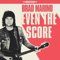 Brad Marino - Even The Score