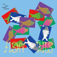 Dead Goldfish Ensemble - Fishy Tails [Limited Edition]