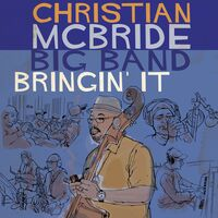 Christian Mcbride - Bringin' It [Digipak]